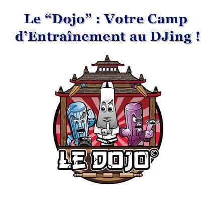 La Formation DJ « Le dojo »